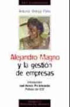 Upgrade6a.es Alejandro Magno Y La Gestion De Empresas (3ª Ed.) Image