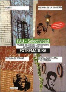 PAU: ASIGNATURAS COMUNES EXTREMADURA 2010 - VV.AA. | Adahalicante.org