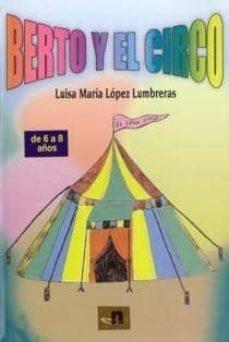 Vinisenzatrucco.it Berto Y El Circo De 6 A 8 Años Image