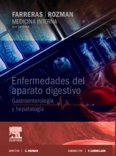 Descargar google books por isbn MEDICINA INTERNA. ENFERMEDADES DEL APARATO DIGESTIVO. GASTROENTEROLOGÍA Y HEPATOLOGÍA (17ª ED.)