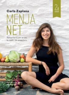 menja net: alimentacio per al cos, la ment i les emocions-carla zaplana verges-9788490347997