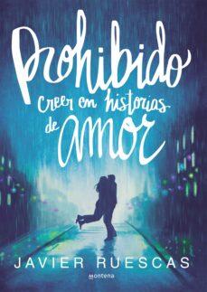 Descargar pdf ebook gratis. PROHIBIDO CREER EN HISTORIAS DE AMOR (Spanish Edition) PDB 9788490437797