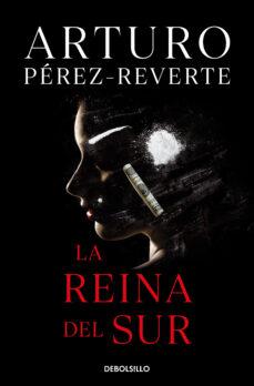 Libros pdf descarga gratuita LA REINA DEL SUR 9788490626597