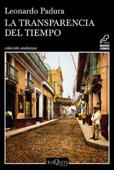 Descargas de libros de google epub LA TRANSPARENCIA DEL TIEMPO (Spanish Edition)