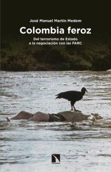 colombia feroz-jose manuel martin medem-9788490972397