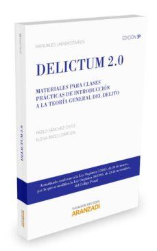 delictum 2,0: materiales para clases practicas de introduccion a la teoria general del delito-pablo sanchez-ostiz-9788490983997