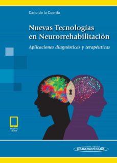 Ibooks descarga gratuita NUEVAS TECNOLOGÍAS EN NEURORREHABILITACIÓN (LIBRO +