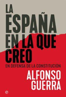 Descargar Y Leer La España En La Que Creo En Defensa De La Constitucion Gratis Pdf Online Descargar