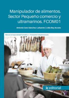 Amazon libro en descarga de cinta (I.B.D.) MANIPULADOR DE ALIMENTOS. SECTOR PEQUEÑO COMERCIO Y ULTRAMARINOS. FCOM01