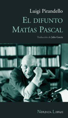 el difunto matías pascal (ebook)-luigi pirandello-9788492683697