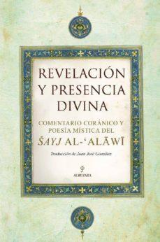 Titantitan.mx Revelacion Y Presencia Divina: Comentario Coranico Y Poesia Misti Ca Del Sayj Al-alawi Image