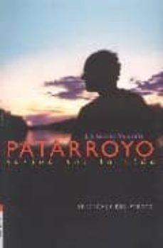 Epub ibooks descargas PATARROYO: PASION POR LA VIDA de J. J. GARCIA MIRAVETE (Literatura española) 9788493406097