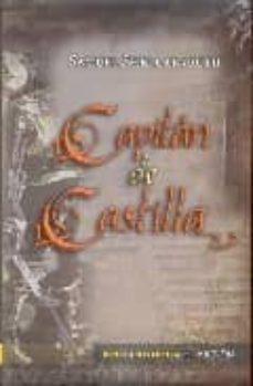 Descarga gratuita de ebooks informáticos en pdf. CAPITAN DE CASTILLA FB2 CHM