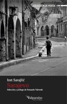 Descarga de libros de texto móvil SARAJEVO 9788494000997 (Literatura española) de IZET SARAJLIC