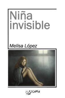 Audio libros descargar mp3 NIÑA INVISIBLE de MELISA LOPEZ
