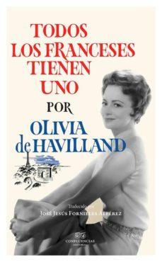 todos los franceses tienen uno-olivia havilland-9788494697197