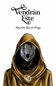 Descarga gratuita de libros de electrónica digital. VENDRÁN DEL ESTE (Spanish Edition)