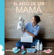 Libro de audio descargas gratuitas para ipod. RETO DE SER MAMA, EL (Spanish Edition) 9788494766497 de NURIA MOLLA
