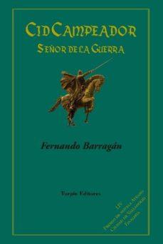 Ebooks disponibles para descargar CID CAMPEADOR. SEÑOR DE LA GUERRA (Literatura española) 9788494774997