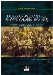 Javiercoterillo.es Las Colonias Escolares En Gran Canaria (1922-1936): Texto E Imagen Para Su Estudio Image