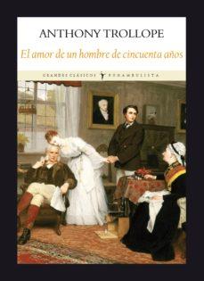 Libro de descarga de epub EL AMOR DE UN HOMBRE DE CINCUENTA AÑOS in Spanish