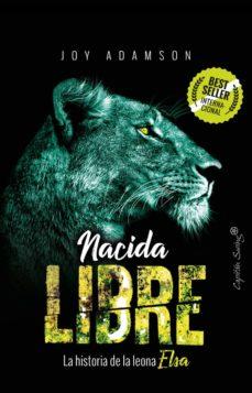 Padella.mx Nacida Libre: La Historia De La Leona Elsa Image