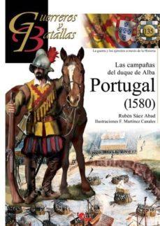 Inmaswan.es Portugal (1580): Las Campañas Del Duque De Alba Image