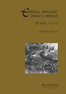 Vinisenzatrucco.it Empresa, Mercados, Minas Y Mineros: Rio Tinto 1873-1936 Image