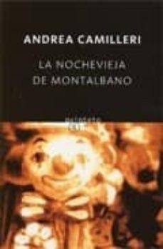 Encuentroelemadrid.es La Nochevieja De Montalbano (Serie Montalbano 6) (Relatos) Image