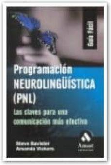 Colorroad.es Programacion Neurolingüistica (Pnl): Las Claves Para Una Comunica Cion Mas Efectiva Image
