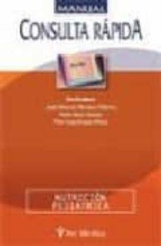 Leer libros completos en línea gratis sin descargar MANUAL CONSULTA RAPIDA EN NUTRICION PEDIATRICA