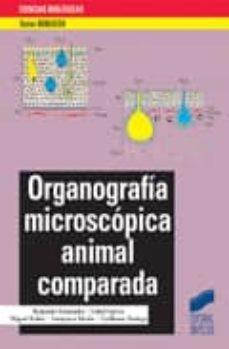 Descarga de libros de texto en pdf gratis. ORGANOGRAFIA MICROSCOPICA ANIMAL COMPARADA iBook MOBI 9788497561297