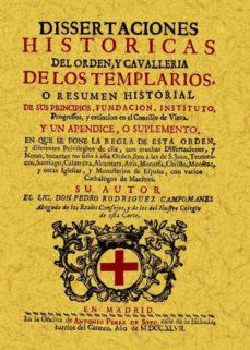 templarios: disertaciones historicas de orden y cavalleria (ed. f acsimil)-pedro rodriguez campomanes-9788497613897