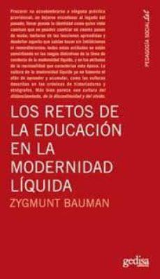 los retos de la educacion en la modernidad liquida-zygmunt bauman-9788497842297