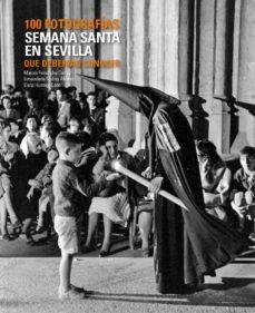 Permacultivo.es Semana Santa En Sevilla: 100 Fotografias Que Deberias Conocer Image