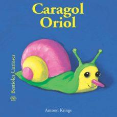 cargol oriol-antoon krings-9788498010497