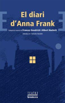 Descarga gratuita de libros electrónicos de Google. DIARI D ANNA FRANK (TEATRE) CHM ePub 9788498244397 (Literatura española) de FRANCES GOODRICH