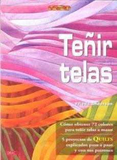 Caja de eBook: TEÑIR TELAS: COMO OBTENER 72 COLOLES PARA TEÑIR TELAS A MANO en español