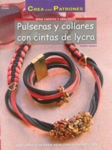 0bd424c37523 pulseras y collares con cintas de lycra-ingrid moras-9788498744897