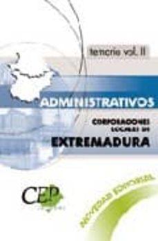Padella.mx Administrativos Corporaciones Locales De Extremadura. Temario Vol . Ii Image
