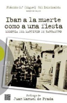 Garumclubgourmet.es Iban A La Muerte Como Una Fiesta: Memoria Del Martirio De Barbast Ro Image