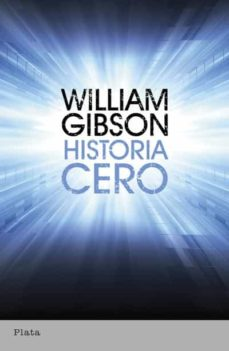 historia cero (ebook)-william gibson-9788499440897