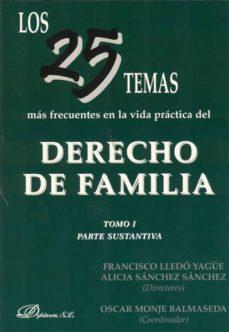 los 25 temas más frecuentes en la vida práctica del derecho de familia. tomo ii. parte registral y otros temas del procedimiento. (ebook)-oscar monje balmaseda-9788499826097