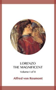 lorenzo the magnificent volume i (ebook)-alfred von reumont-9788828370697