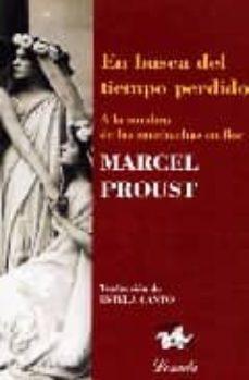 en busca del tiempo perdido (t. ii): a la sombra de las muchachas en flor-marcel proust-9789500392297