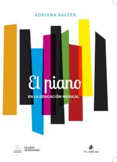 el piano en la educación musical (ebook)-adriana balter-9789560102997