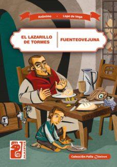 el lazarillo de tormes - fuenteovejuna (ebook)-lope de vega-9789874490797