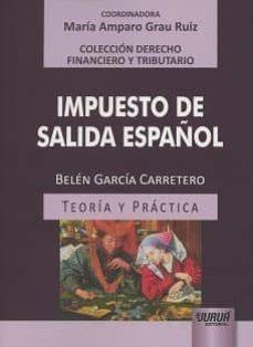 IMPUESTO DE SALIDA ESPAÑOL - BELEN GARCIA CARRETERO | Triangledh.org