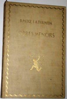 Ojpa.es Obres Menors. Text, Introducció, Notes I Glossari Per Marçal Olivar Image