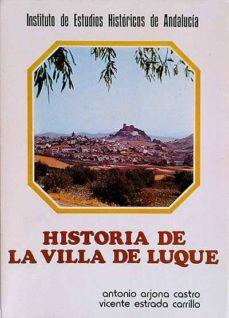 HISTORIA DE LA VILLA DE LUQUE - VVAA | Adahalicante.org